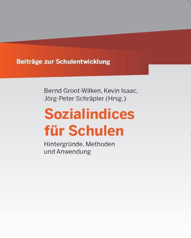 Titelbild Sozialindices für Schulen. Hintergründe, Methoden und Anwendung